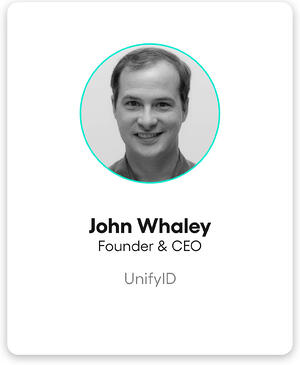 John Whaley, Chief Executive Officer of UnifyID
