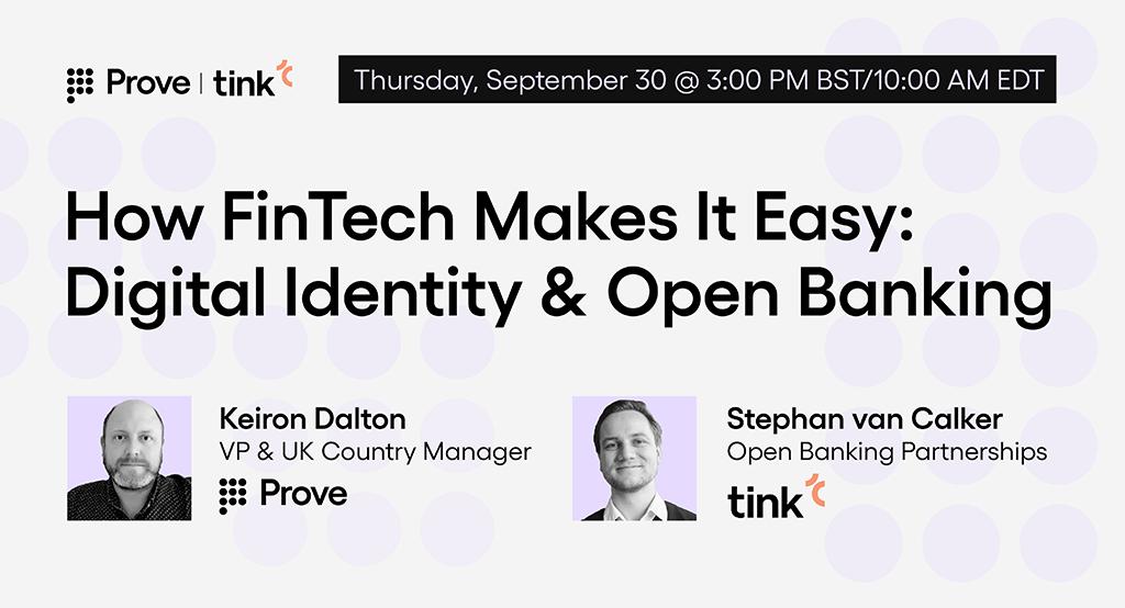 How FinTech Makes It Easy: Digital Identity & Open Banking Webinar